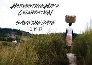 Harvesting Hope Celebration 2017 Save the Date