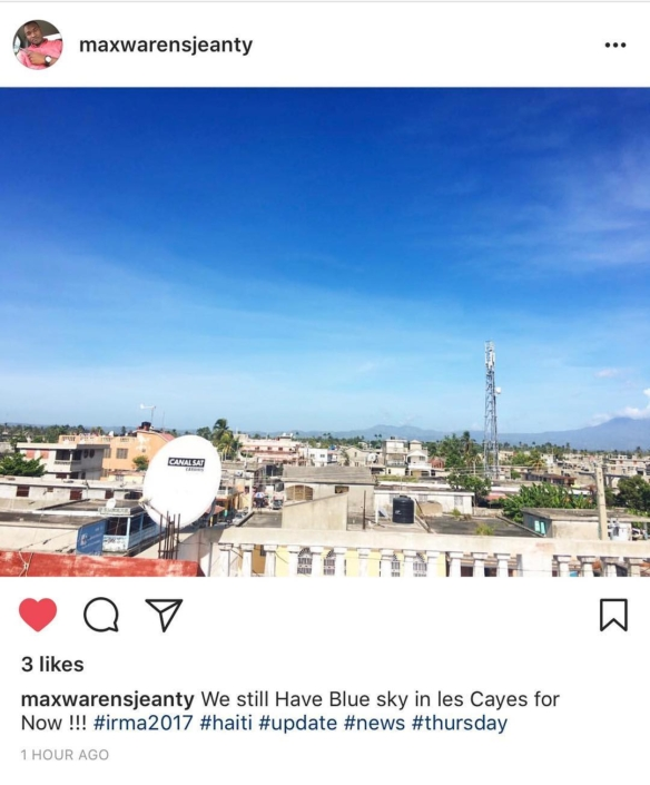 #hurricaneirma update from @hopeforhaitifl staff @maxwarensjeanty haiti currently experiencing blue skies. please continue to be vigilant, as the weather can turn very quickly!!
