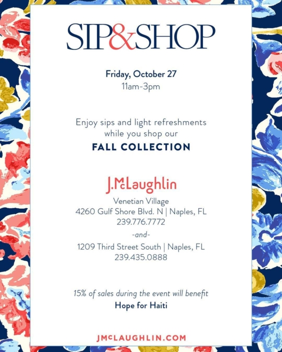 It's time to shop today! enjoy sips and light refreshments while you shop j.mclaughlin's fall collection! #naples #shopping #haiti #hopeforhaiti